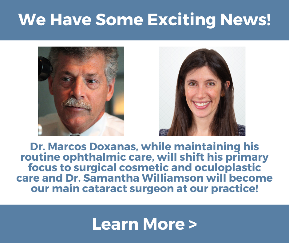 Photos of Baltimore Eye Physician's Dr Doxanas and Dr Williamson. Announcing news that he will focus on cosmetics and she will become our main cataract surgeon effective July 1. Click to learn more.